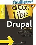 Drupal avanc� : Un CMS pour d�veloppeurs