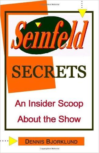 Seinfeld Secrets: An Insider Scoop About the Show written by Dennis Bjorklund