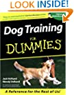 Dog Training For Dummies (For Dummies (Lifestyles Paperback))