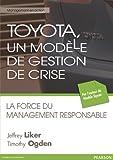 Toyota, un modA{umlaut}le de gestion de crise