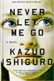 Kazuo Ishiguro Never Let Me Go (Vintage International)