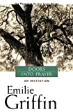 Doors Into Prayer: An Invitation (1557254567) by Griffin, Emilie
