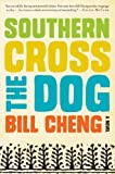 img - for Southern Cross the Dog book / textbook / text book