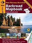 Backroad Mapbook: New/Nouveau Brunswi...