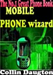 Mobile Phone Wizard