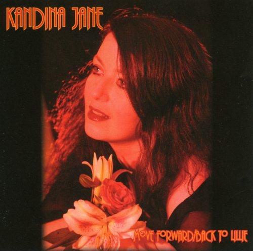 Kandina Jane-Move Forward Back To Lillie-CD-FLAC-2008-FLACME Download