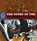 NFL Today: The Story of the Pittsburgh Steelers