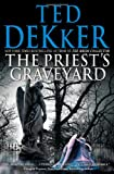 The Priest&#39;s Graveyard