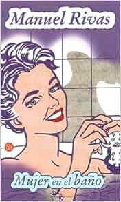 Mujer en el bano (Punto de Lectura) (Spanish Edition