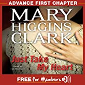 Just Take My Heart: Advance First Chapter | [Mary Higgins Clark]