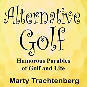 Alternative Golf | [Marty Trachtenberg]