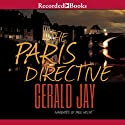 The Paris Directive Audiobook by Gerald Jay Narrated by Paul Hecht