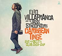 Caribbean Tinge: Live From Dizzys Jalc