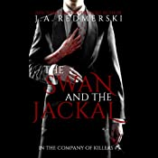 The Swan and the Jackal: In the Company of Killers, Book 3 | [J. A. Redmerski]