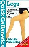Callan Pinckney Quick Callanetics: Legs