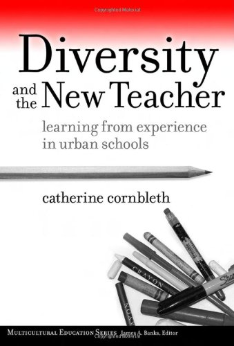 Diversity and the New Teacher: Learning from Experience...