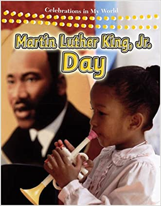 Martin Luther King, Jr. Day (Celebrations in My World (Paperback))