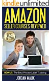 Amazon Seller Courses Reviewed - The Best of 2016: BONUS: The Best Private Label Training
