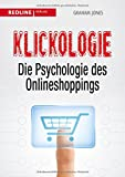 Klickologie - Die Psychologie des Onlineshoppings