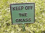 Ornamental Weather are proud to present the Cast Iron Keep Off The Grass Sign