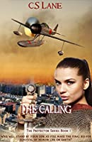 The Calling(The Protector Series Book 1)