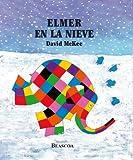 echange, troc DAVID MCKEE - Elmer en la nieve