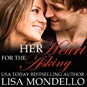 Her Heart for the Asking: Texas Hearts, Book 1 (       UNABRIDGED) by Lisa Mondello Narrated by Eric G. Dove