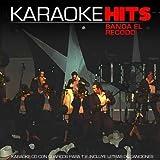echange, troc Karaoke - Karaoke: Banda el Recodo