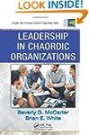 Leadership in Chaordic Organizations