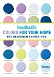 The Editors of House Beautiful Magazine House Beautiful Colors for Your Home Expanded Edition