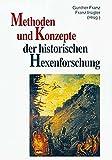 Methoden und Konzepte der historischen Hexenforschung (Trierer Hexenprozesse)