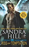 Kiss of Temptation: A Deadly Angels Book (0062064630) by Hill, Sandra