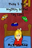 Philip and the Mystery of the Toy Cars