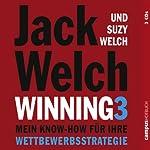 Winning 3: Mein Know-how für Ihre Wettbewerbsstrategie   Jack Welch