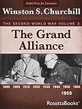 The Grand Alliance: The Second World War, Volume 3 (Winston Churchill World War II Collection)
