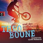 Theo Boone und der entflohene Mörder (Theo Boone 5) | John Grisham
