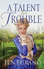 Talent for Trouble, A (Ladies of Distinction Book #3)