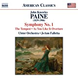 Paine: Symphony No. 1 | As You Like It | Tempest [JoAnn Falletta, Ulster Orchestra] [Naxos: 8559747]
