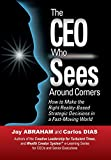 img - for The CEO Who Sees Around Corners book / textbook / text book
