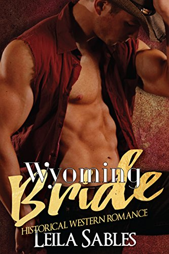 Wyoming Bride (The Gambler's Wife and The Cowboy's Love) PDF