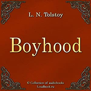 Otrochestvo [Boyhood] Audiobook