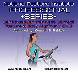 Buy Cardiovascular training in correct posture & Body Alignment (DVD) by National Posture Institute