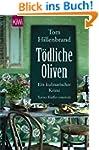 T�dliche Oliven: Ein kulinarischer Kr...