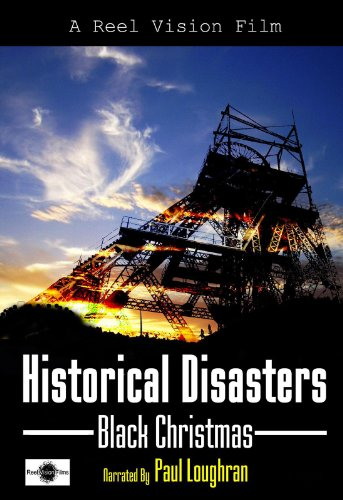 Historical Disasters, Black Christmas