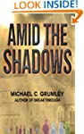 Amid the Shadows