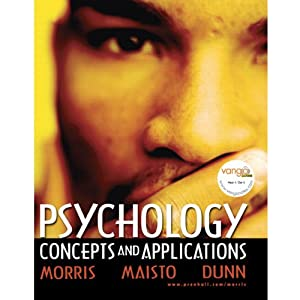 VangoNotes for Psychology: Concepts and Applications | [Charles G. Morris, Albert A. Maisto]