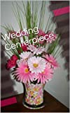 Wedding Centerpiece Picture Book