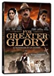 For Greater Glory (L'Honneur et la gl...