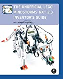 The Unofficial LEGO MINDSTORMS NXT 2.0 Inventor's Guide 2e
