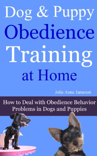 Free Kindle Book : Dog and Puppy Obedience Training at Home: How to Deal with Obedience Behavior Problems in Dogs & Puppies